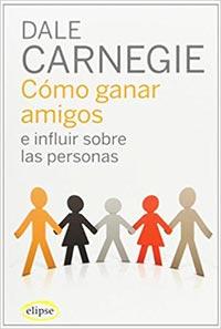 Cómo ganar dinero e influir sobre las personas, de Dale Carnegie, libro recomendado por EligeMBA.com