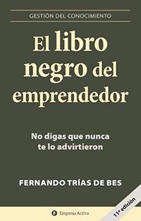 El libro negro del emprendedor, de Fernando Trías de Bes, libro recomendado por EligeMBA.com