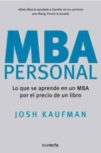 MBA Personal: lo que se aprende en un MBA por el precio de un libro.