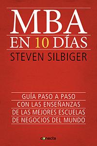 MBA en diez días, de Steven Silbiger, libro recomendado por EligeMBA.com
