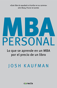 MBA personal, de Josh Kaufman, libro recomendado por EligeMBA.com